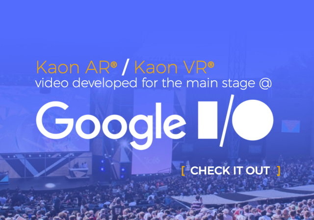 Kaon AR® / Kaon VR® Google I/O video