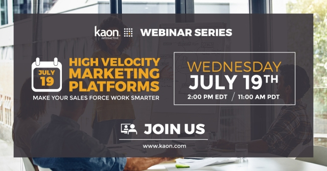 Kaon Webinar: High Velocity Marketing Platforms